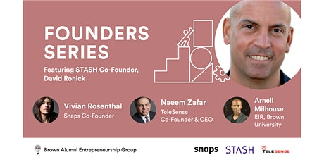 Founders Series: Featuring STASH Co-Founder, David Ronick tickets