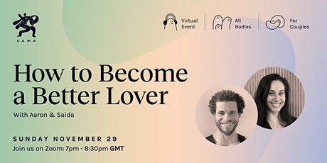 How to Become a Better Lover tickets