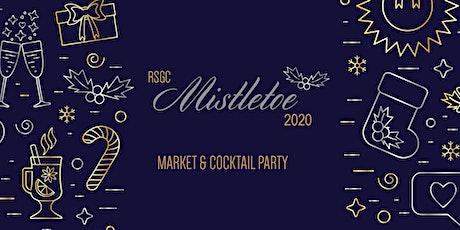 RSGC Faculty & Staff - Mistletoe Market & Cocktail Party - 2020 tickets