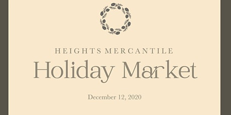 Heights Mercantile Holiday Market tickets