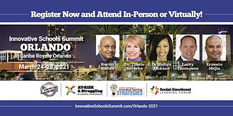 March 2021 Innovative Schools Summit ORLANDO tickets