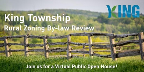 Township of King Rural Zoning By-law Review - Virtual Public Open Houses tickets