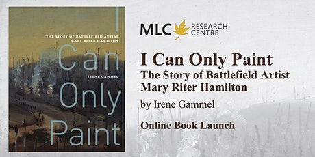 I Can Only Paint by Irene Gammel: Online Book Launch tickets