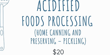 Acidified Food Processing (Home) ~In Person~ UW Casper campus - Feb. 12 tickets