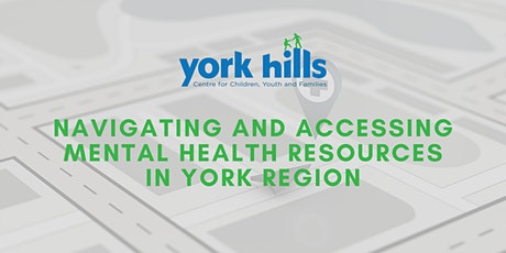 Navigating and Accessing Mental Health Services in York Region tickets