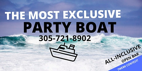 THE BEST BOAT PARTY IN MIAMI! tickets