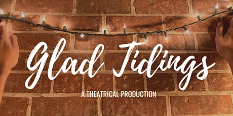 Glad Tidings tickets