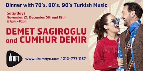 Special Dinner Package/ LS: Demet Sağıroğlu & Cumhur tickets