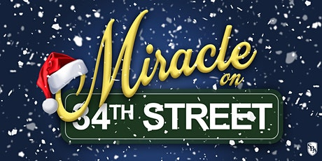 Miracle on 34th Street tickets