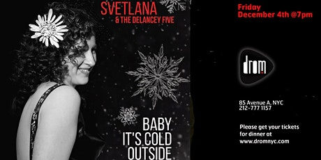 Special Dinner Package/ LS: Svetlana & The Delancey Five tickets