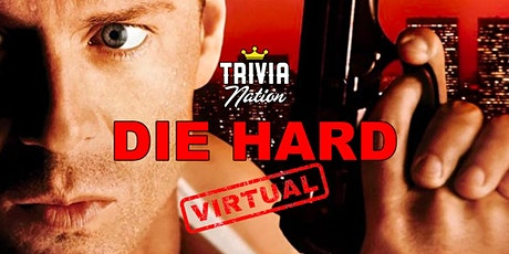 Die Hard Virtual Trivia! - Gift Cards and Other Prizes! tickets