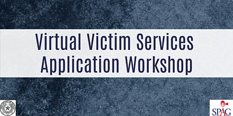 Virtual Victim Services Application Workshop tickets