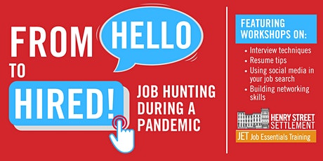 From Hello to Hired!  Job Hunting During a Pandemic tickets