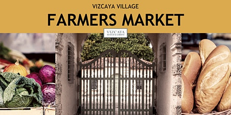 FREE | Vizcaya Village Farmers Market billets