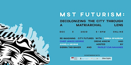 MST Futurism: Decolonizing the City Through a Matriarchal Lens tickets