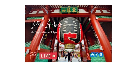 【Virtual Live】Walking Asakusa, the Buddhist Heart of Tokyo tickets