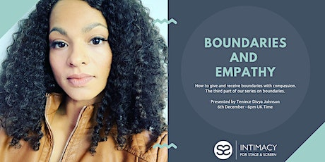 Boundaries and Empathy tickets