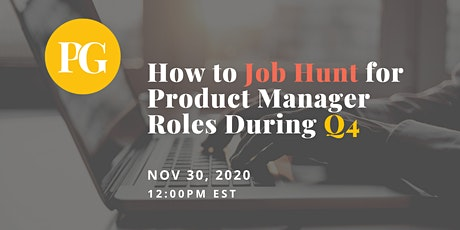 How to Job Hunt for Product Manager Roles During Q4 tickets