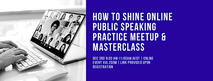 How to Shine Online Public Speaking Practice Meetup and  Masterclass image