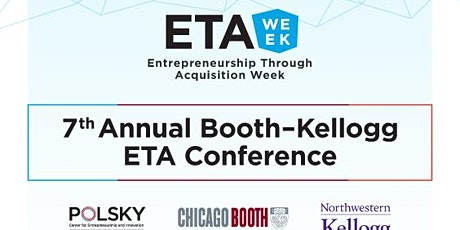 ETA Week: 7th Annual Entrepreneurship through Acquisition (ETA) Conference tickets