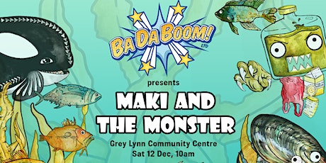 BaDaBoom presents: Maki and the Monster tickets