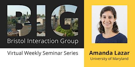 BIG Seminar: Amanda Lazar tickets
