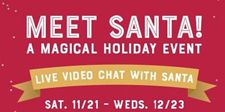 Meet Santa - A Virtual Santa Experience - December tickets