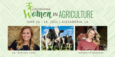 Louisiana Women in Agriculture Conference & Expo 2021 tickets