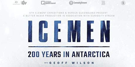 Icemen: 200 Years in Antarctica - Premiere Screening tickets