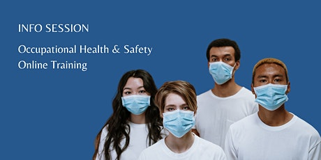 Occupational Health & Safety Online Training INFO SESSION | Dixon Hall tickets