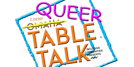Queer Table Talk: Youth & SOGIE + Askable Adults tickets