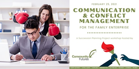 Communication and Conflict Management for the Family Enterprise Tickets