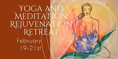 Yoga and Meditation Rejuvenation Retreat tickets