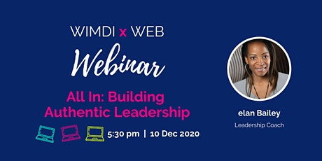 WIMDI Interactive Webinar - All In: Building Authentic Leadership tickets