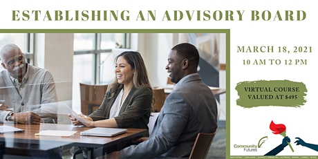 Establishing an Advisory Board tickets