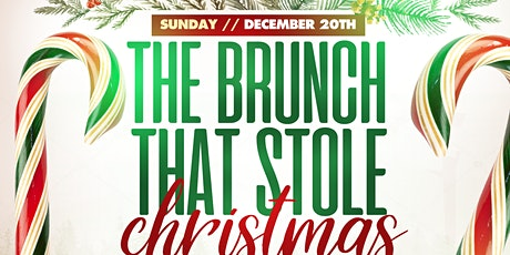 THE BRUNCH THAT STOLE CHRISTMAS tickets