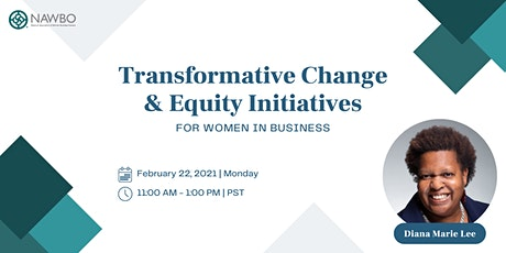 Transformative Change & Equity Initiatives for Women in Business - NAWBO OR tickets