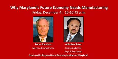 Why Maryland's Future Economy Needs Manufacturing tickets