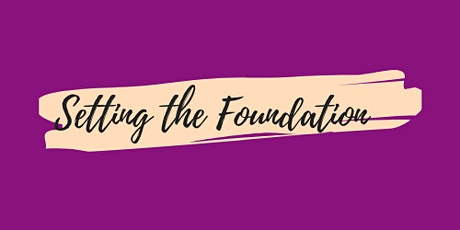 Setting The Foundation tickets