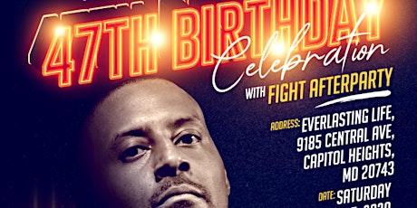 IG 47th Birthday Celebration & Fight Party tickets