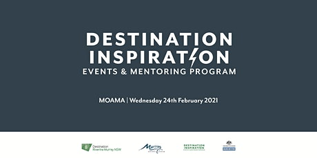Destination Inspiration Events and Mentoring Program - Moama tickets