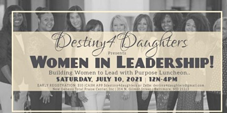 Women In Leadership Luncheon! Building and Leading with Purpose! tickets