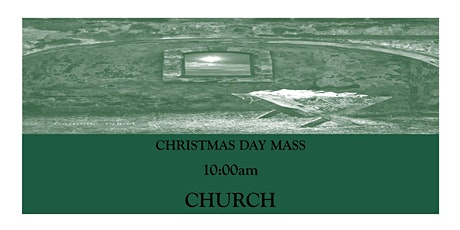 CTK Christmas Day Mass 10:00am (CHURCH) tickets