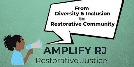 Beyond D&I: Embracing Restorative Justice, Wednesday, Dec. 2, 10am PST tickets