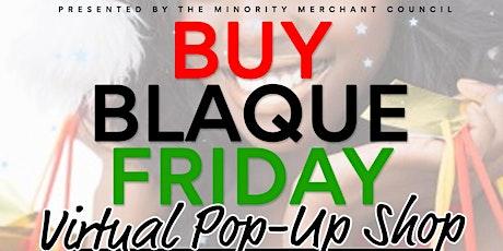 BUY BLAQUE FRIDAY POP-UP SHOP tickets