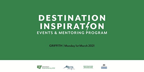 Destination Inspiration Events and Mentoring Program - Griffith tickets