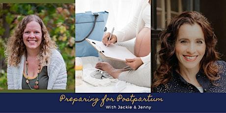 Preparing for Postpartum tickets