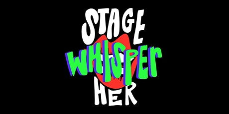 Stage Whisper-Her Presents: Jingle Bell Rockin' tickets