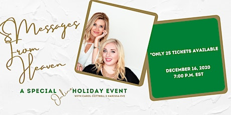 Messages From Heaven. A Special Online Holiday Event. Dec 16 tickets