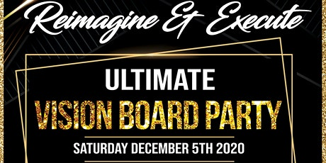 2021 Ultimate Vision Board Party: Reimagine & Execute tickets